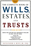 The Complete Book of Wills, Estates & Trusts: Advice that Can Save You Thousands of Dollars in Legal Fees and Taxes
