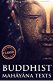 Buddhist Mahâyâna Texts (The Buddha-karita of Asvaghosha Includes the Diamond Sutra) - Annotated What is Enlightenment? (English Edition)