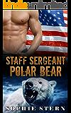 Staff Sergeant Polar Bear (Polar Bears of the Air Force Book 1)