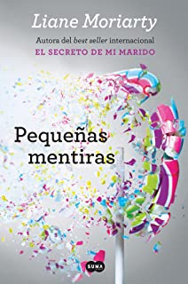 Pequeñas mentiras (Spanish Edition)