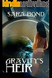 Gravity's Heir