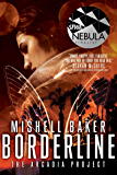 Borderline (The Arcadia Project Book 1) (English Edition)
