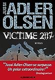 Victime 2117 : La huitième enquête du département V (French Edition)