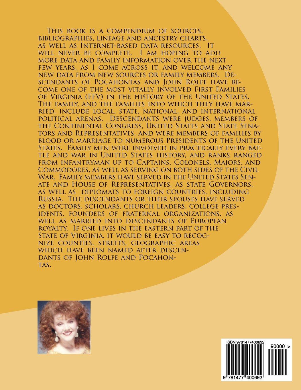 Descendants of Pocahontas & John Rolfe: Of Virginia and North Carolina:  Dawn D. Boyer Ph.D.: 9781477400692: Amazon.com: Books