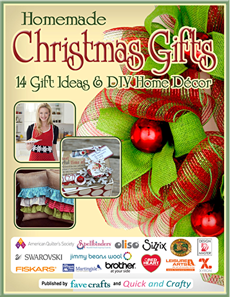 Homemade Christmas Gifts 14 Gift Ideas Diy Home Decor Kindle Edition By Favecrafts Editors Of Editors Of Favecrafts Crafts Hobbies Home Kindle Ebooks Amazon Com