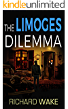 The Limoges Dilemma (Alex Kovacs thriller series Book 4)