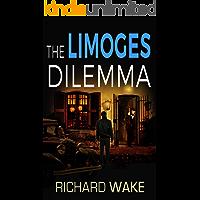 The Limoges Dilemma (Alex Kovacs thriller series Book 4)