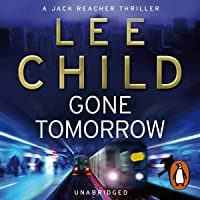 Gone Tomorrow: Jack Reacher 13