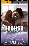 Foolish Games (Cartwright Brothers Book 3)