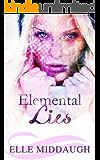 Elemental Lies (The Essential Elements Book 2)