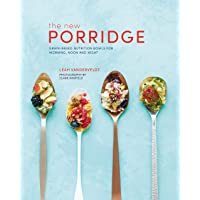 The The New Porridge: Grain-based nutrition bowls for morning, noon and night