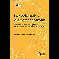 La modélisation d'accompagnement: Une démarche participative en appui au développement durable