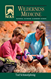 NOLS Wilderness Medicine (NOLS Library)