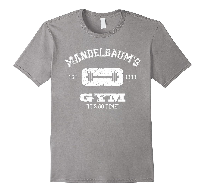 Mandelbaums Gym Its Go Time est 1939 Vintage White1 T-shirt-FL