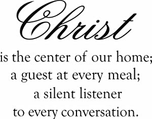 Design with Vinyl Design 186 - Black Christ Is the Center Of Our Home A Guest At Every Meal A Silent Listener to Every Conversation Vinyl Wall Sticker