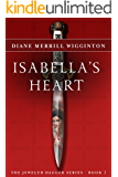 Isabella's Heart: Jeweled Dagger Series Book 2