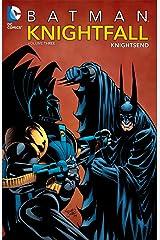 Batman: Knightfall, Vol. 3: KnightsEnd Paperback