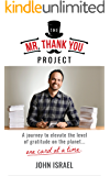 The Mr. Thank You Project: A journey to elevate the level of gratitude on the planet...one card at a time.