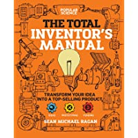 Total Inventor's Manual: Transform Your Idea into a Top-Selling Product