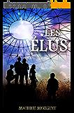 Les Élus: un thriller captivant