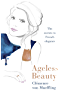 Ageless Beauty: The Secrets to French Elegance