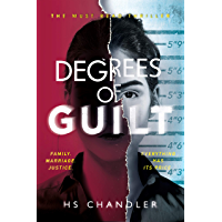Degrees of Guilt: A gripping psychological thriller with a shocking twist