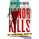 Honor Kills: PI Angelina Bonaparte Crime Thrillers #3 (Angelina Bonaparte Mysteries)