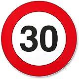 30. Geburtstag Geschenk, PVC Schild - Verkehrsschild (20 x 20 cm), Geschenkidee Geburtstagsgeschenk runder Geburtstag 30er - Geburtstagsfeier, Kleine und süße Überraschung für das Geburtstagskind