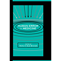 Human Error in Medicine (Human Error and Safety)