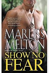 Show No Fear (Navy Seal Team Twelve Book 7) Kindle Edition