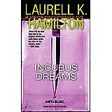 Incubus Dreams (Anita Blake, Vampire Hunter, Book 12)