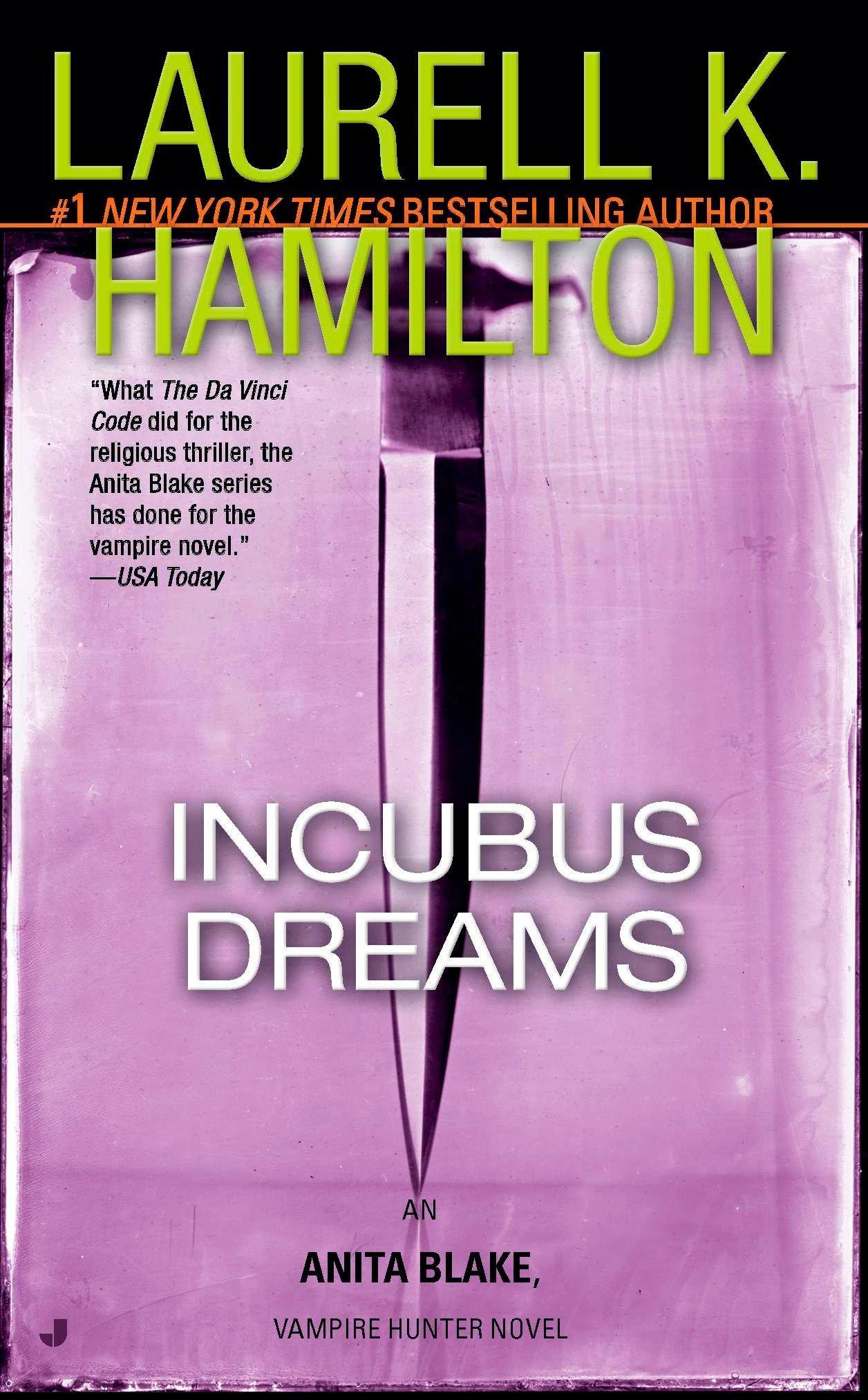 Incubus Dreams (Anita Blake, Vampire Hunter, Book 12) PDF