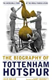 Biography of Tottenham Hotspur, The