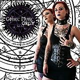 Gothic Music Orgy, Vol. 4 [Explicit]