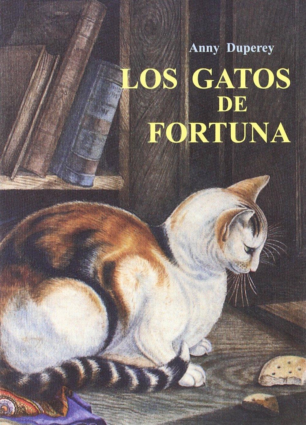 Los gatos de Fortuna (Spanish) Paperback – 2000