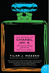 The Secret of Chanel No. 5: The Intimate History of the World's Most Famous Perfume (English Edition) eBook Kindle
