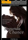 Segunda Chance (Destinos Livro 2)