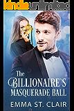 The Billionaire's Masquerade Ball (The Billionaire Surprise Book 4)