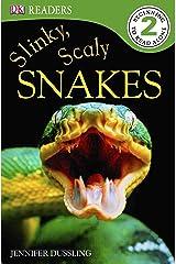 DK Readers L2: Slinky, Scaly Snakes (DK Readers Level 2) Paperback