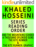 KHALED HOSSEINI — SERIES READING ORDER (SERIES LIST) — IN ORDER: AND THE MOUNTAINS ECHOED, A THOUSAND SPLENDID SUNS, THE KITE RUNNER & THE KITE RUNNER: A GRAPHIC NOVEL