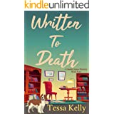 Written to Death: An Animal Lovers Cozy Mystery (A Sandie James Cozy Mystery Series Book 4)