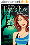 Tiger's Eye (A Stacy Justice Mystery Book 3) (English Edition)