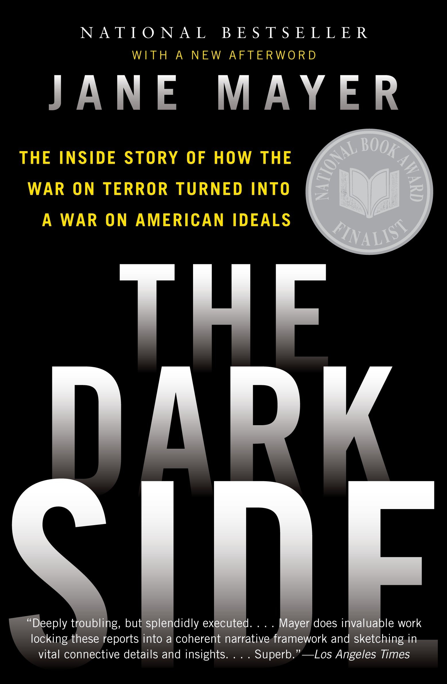 Amazon fr - The Dark Side: The Inside Story of How the War on Terror