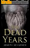 The Dead Years: Holocaust Memoirs