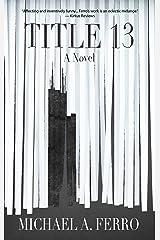 TITLE 13 Kindle Edition