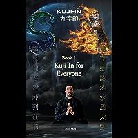 Kuji-In 1: Kuji-In for Everyone (English Edition)