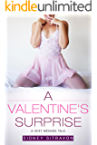 A Valentine's Surprise (Vol. 1): A Sexy Ménage Tale