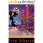Pretty Little Fliers: A Cozy Witch Mystery (Magic Market Mysteries Book 1)