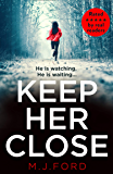 Keep Her Close: One of the best crime thrillers that you need to read this new year