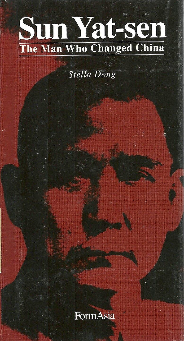Sun Yat-sen: The Man Who Changed China